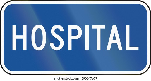 United States MUTCD road road sign - Hospital.