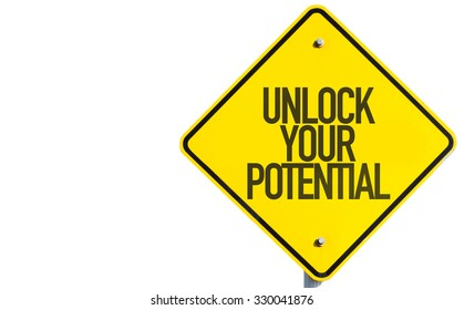Unlock Your Potential sign isolated on white background
