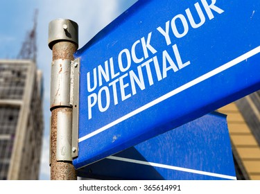 Unlock Your Potential written on road sign