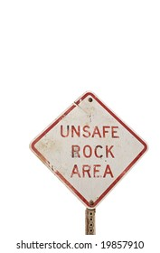 Unsafe rock area sign isolated on a white background