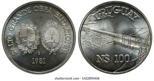Uruguay Uruguayan silver coin 100 one hundred pesos 1981, conjoined arms of Uruguay and Argentina, hydroelectric dam, high voltage power line at right,