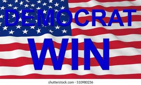 US Elections - American Flag with Blue Democrat Win Text 3D Illustration