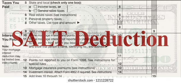 A US Federal tax Schedule A for 1040 income tax form on a 100 dollar bill with text SALT deduction