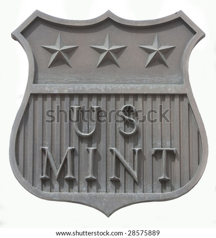US Mint Sign