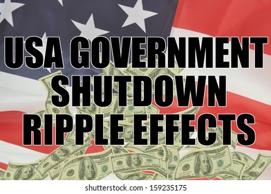 USA GOVERNMENT SHUTDOWN RIPPLE EFFECTS US CURRENCY CASH AMERICAN FLAG BACKGROUND