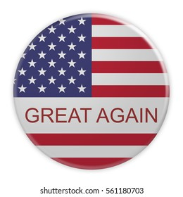 USA Politics Concept Badge: America First Motto Button With US Flag, 3d illustration on white background