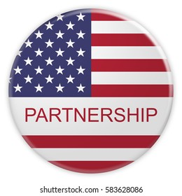 USA Politics Concept Badge: Partnership Button With US Flag, 3d illustration on white background