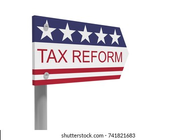 USA Politics Concept: Tax Reform Direction Sign With US Flag, 3d illustration isolated on white background
