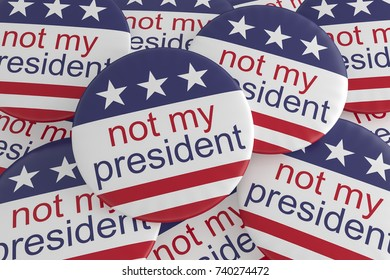 USA Politics News Badges: Pile of Not My President Buttons With US Flag, 3d illustration