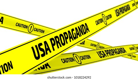 USA propaganda. Caution. Yellow warning tapes with inscription USA PROPAGANDA. CAUTION on the white surface. Isolated. 3D Illustration