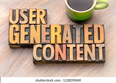 user generated content  - word abstract in vintage letterpress wood type blocks