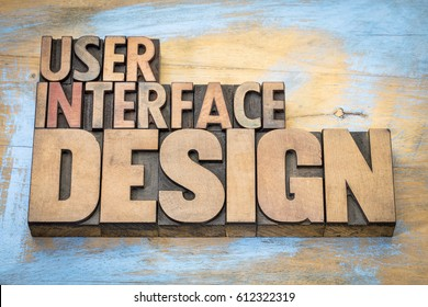 User interface design  word abstract in letterpress wood type printing blocks against grunge wooden surface