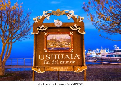 USHUAIA, ARGENTINA - APRIL 15, 2016: Ushuaia Fin Del Mundo (End Of The World) sign. Ushuaia is the capital of Tierra del Fuego province in Argentina.