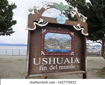 """Ushuaia / Argentina - January 18, 2017: a sign where it is written """"Ushuaia - End of the world""""."""