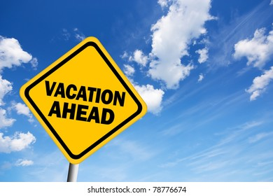 Vacation ahead illustrated sign