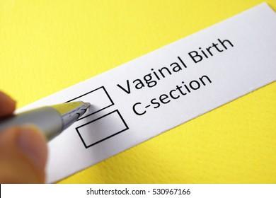 vaginal birth or c-section? vaginal birth