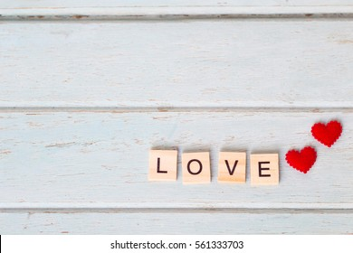 Valentine's Day background .selective focus in alphabet spell word LOVE
