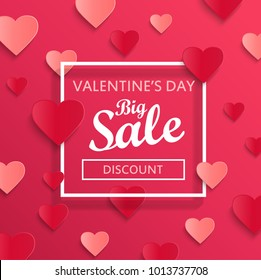 Valentine's day big sale banner, background, poster template. Pink abstract background with hearts ornaments with white square frame. Illustration for February 14. Raster copy.