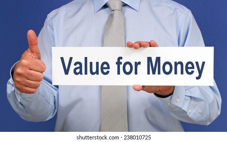 Value for Money - Businessman with sign and thumb up