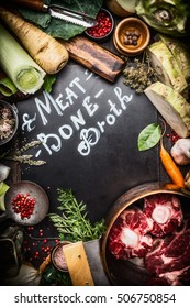 Various Healthy cooking ingredients for Meat Bone Broth with lettering on dark chalkboard, top view, frame