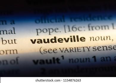vaudeville word in a dictionary. vaudeville concept.