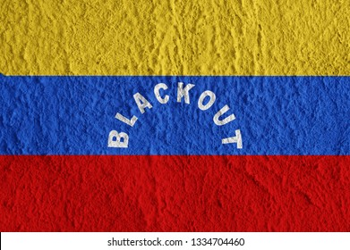 Venezuela flag with the inscription BLACKOUT on the concrete surface. Conceptual grunge wallpaper for installation and design.