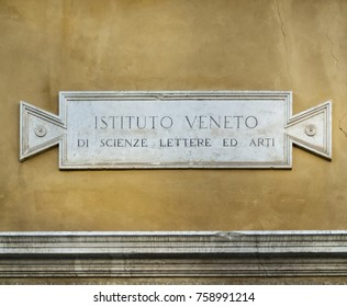 VENICE-MARCH 7 : A name plate of the Veneto institute of science literature and arts,Venice,Italy,on March 7,2017.