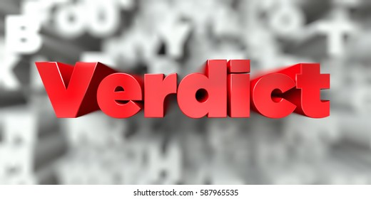 Verdict -  Red text on typography background - 3D rendered royalty free stock image. This image can be used for an online website banner ad or a print postcard.