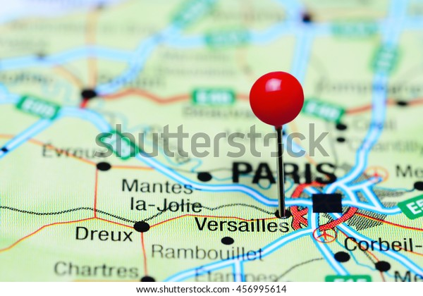 Versailles Map Of France.Versailles Pinned On Map France Stock Photo Edit Now 456995614