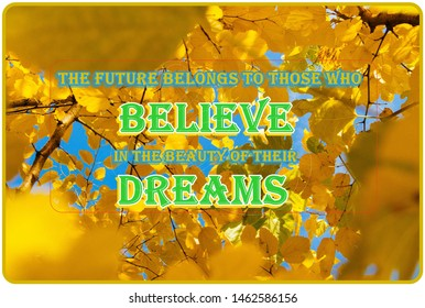A very beautiful image of the nature and quote which motivates people towards success.