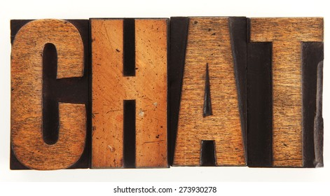 Very Old Vintage Letterpress Letters Spelling Out CHAT
