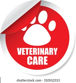 Veterinary Care Red Label And Sticker. To The Diseases, Injuries, And Treatment Of Farm And Domestic Animals.