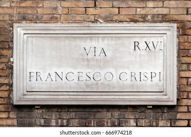 Via Francesco Crispi street sign on the wall in Rome, Italy