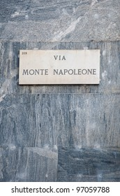Via Monte Napoleone sign, famous street for fashion and luxury. Milan, Italy.