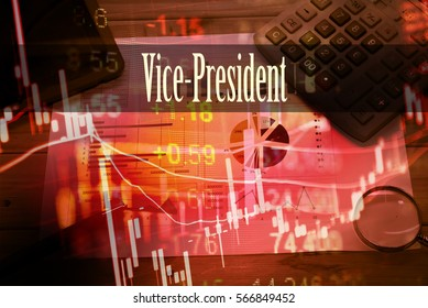 Vice-President - Hand writing word to represent the meaning of financial word as concept. A word Vice-President is a part of Investment&Wealth management in stock photo.