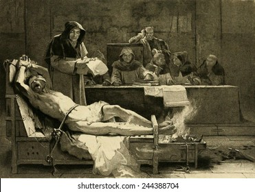 Victim of the Spanish Inquisition being tortured before a tribunal of the Spanish Inquisition. The Inquisition was established by the Spanish monarchy in 1478.