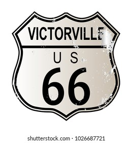 Victorville Route 66 traffic sign over a white background and the legend ROUTE US 66