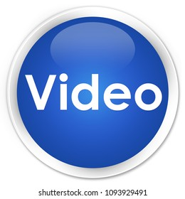 Video isolated on premium blue round button abstract illustration