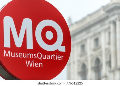 Viena, Austria - January 18, 2014: Red and white sign of Museumsquartier in Vienna, Austria. City district full of museums and exhibitions. Europe travel.