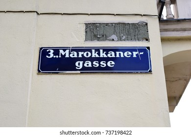 "VIENNA, AUSTRIA - OCTOBER 18, 2017: Street sign ""Marokkanergasse"" (eng. Moroccan Street) in 3rd district of Vienna"