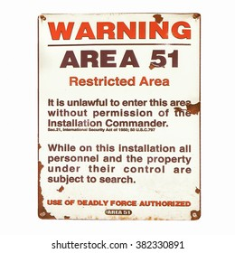 Vintage Area 51 warning sign isolated over white vintage