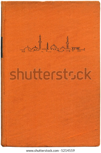 Vintage book cover bound in orange cloth with an illustration of a mosque. Detail