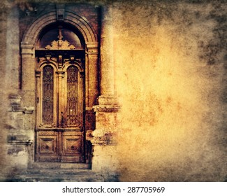 Vintage door on grunge background.