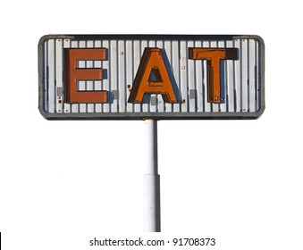 Vintage eat sign isolated on white.