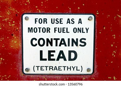 Vintage Gas Pump With Lead Sign