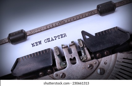 Vintage inscription made by old typewriter, New chapter