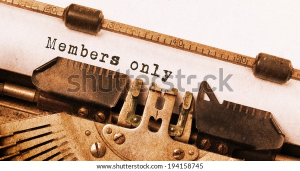 Vintage inscription made by old typewriter, members only