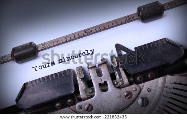 Vintage inscription made by old typewriter, yours sincerely