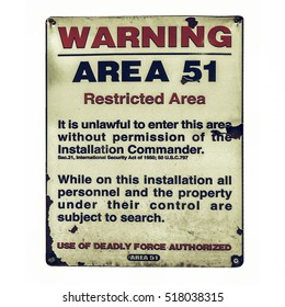 Vintage looking Vintage Area 51 warning sign isolated over white
