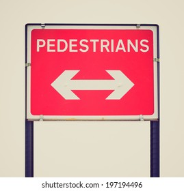 Vintage retro looking A picture of Pedestrians sign for road works